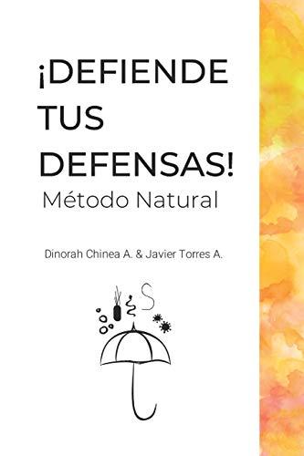 DEFIENDE TUS  DEFENSAS: MÉTODO NATURAL