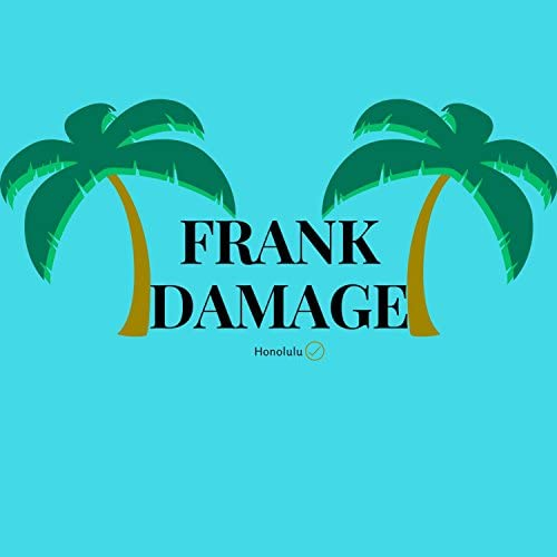 Frank Damage