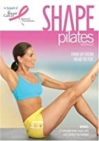 Shape Pilates: Firm Up From Head to Toe [DVD]