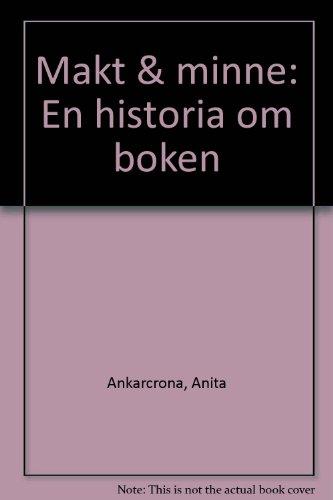 Makt & minne: En historia om boken