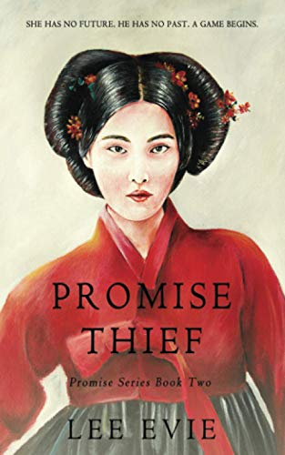 Promise Thief: A dark romantic story of old Korea