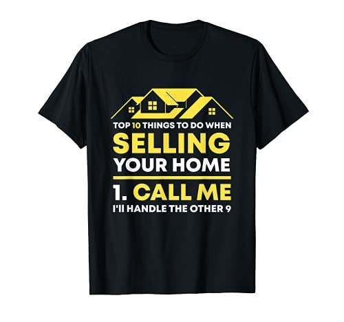 Call Me Real Estate Agent Gift Funny Realtor Investor Broker T-Shirt
