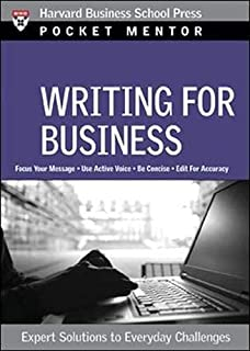 Writing for Business: Expert Solutions to Everyday Challenges (Harvard Pocket Mentor) by Harvard Business Review Press