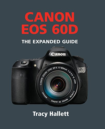 Canon EOS 60D (The Expanded Guide) (English Edition)