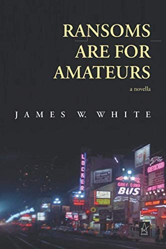 Ransoms Are For Amateurs A Novella product image