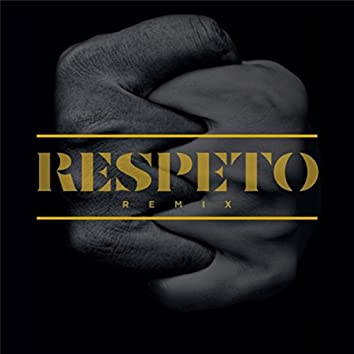 Respeto (Remix) [feat. Umano, Rucorap, Jac-D, G-Will & Rafomagia]