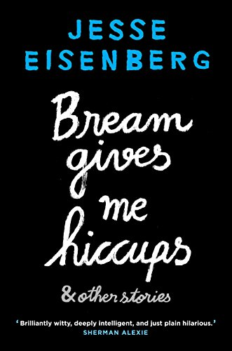 Eisenberg, J: Bream Gives Me Hiccups