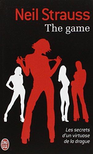 The game : Les secrets d'un Virtuose de la Drague
