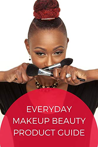 Everyday Makeup Beauty Product Guide: An Interactive Beauty Encyclopedia (English Edition)