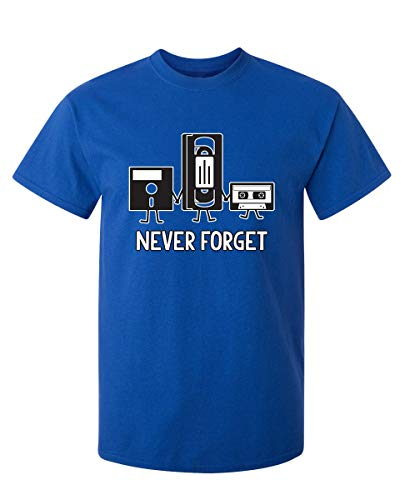 Feelin Good Tees Never Forget Funny Retro Father Day Gifts Music Mens Novelty Funny T Shirt 2XL Royal