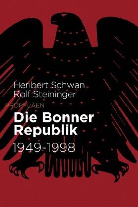 Die Bonner Republik: 1949 bis 1998