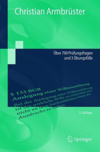 Examinatorium BGB AT: Über 700 Prüfungsfragen und 3 Übungsfälle (Springer-Lehrbuch)