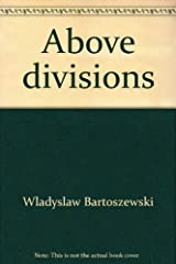 Above divisions: Selected speeches and interviews : July-December 2000 Paperback