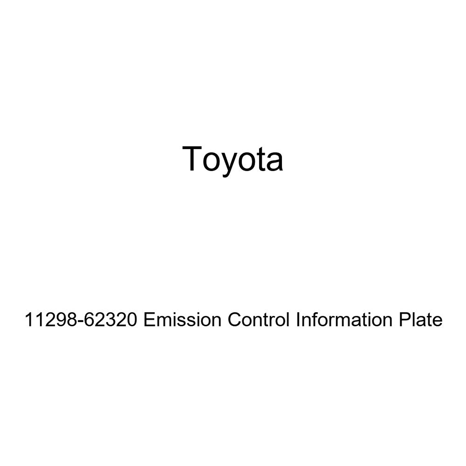 Genuine Toyota 11298-62320 Emission Control Information Plate