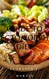 Guide to Ectomorph Diet: This includes all body types and how you can manage it (English Edition)