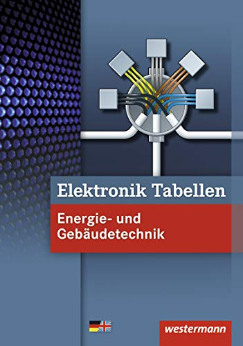 Elektronik Tabellen: Energie- und Gebäudetechnik