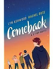 Comeback: A K-pop Novel: 1 (Neon)