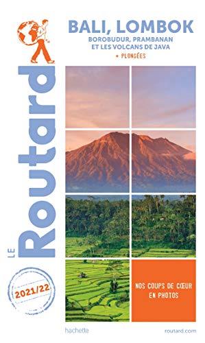 Guide du Routard Bali Lombok 2021/22: Borobudur,...