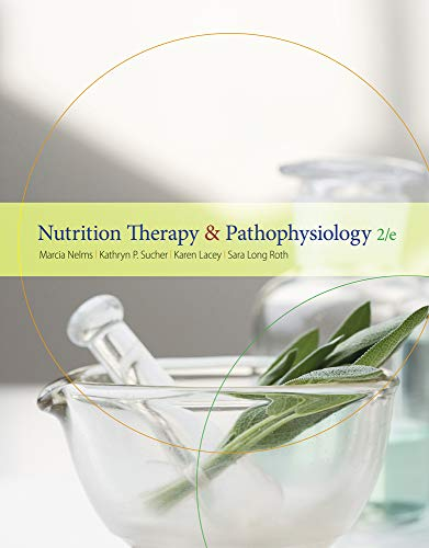 Nutrition Therapy and Pathophysiology (Available Titles...