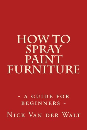 How to spray paint furniture: a guide for beginners