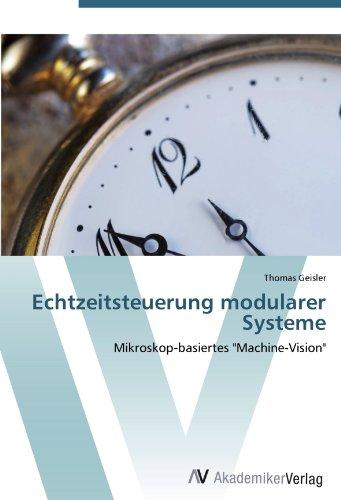 Echtzeitsteuerung modularer Systeme: Mikroskop-basiertes