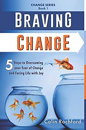 Braving Change