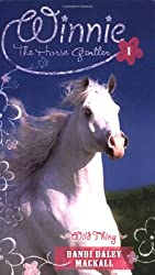 Wild Thing (Winnie the Horse Gentler #1) by Dandi Daley Mackall | Equus Education (Click to buy).