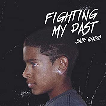 Fighting My Past