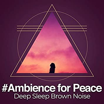 #Ambience for Peace