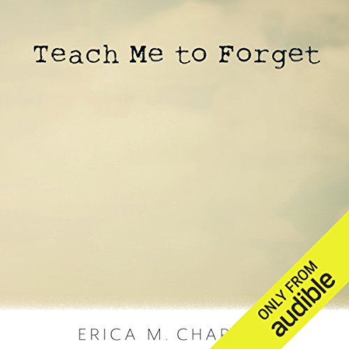 Teach Me to Forget audiobook cover art