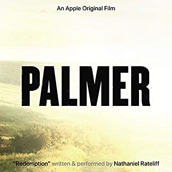 "Redemption (From the Apple Original Film ""Palmer"")"
