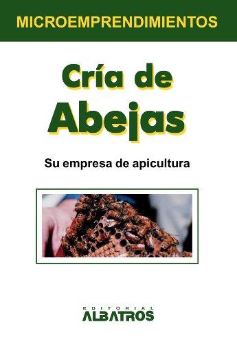 Cría de abejas (Microemprendimientos / Small Business nº 8)