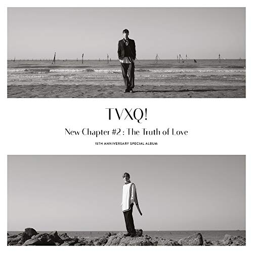[Album]New Chapter #2:The Truth of Love:15th Anniversary Special Album – 東方神起[FLAC + MP3]