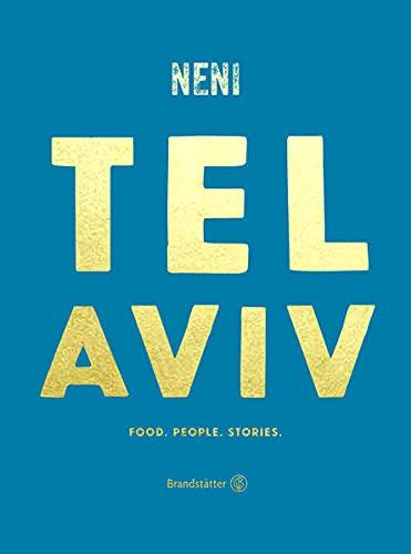 Tel Aviv by NENI: Golden Edition