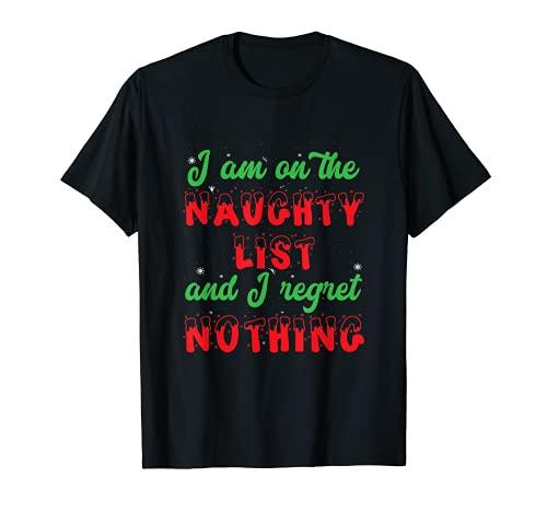 """Regalo de Navidad con texto en inglés """"I Am On The Travaughty List And I Arrepient"""" Camiseta"""