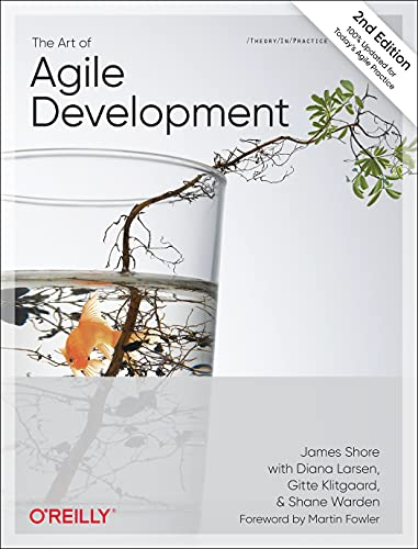 Compare Textbook Prices for The Art of Agile Development 2 Edition ISBN 9781492080695 by Shore, James,Warden, Shane