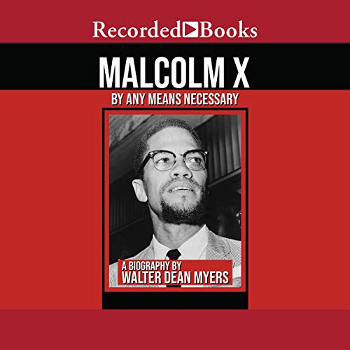 Malcolm X: By Any Means Necessary