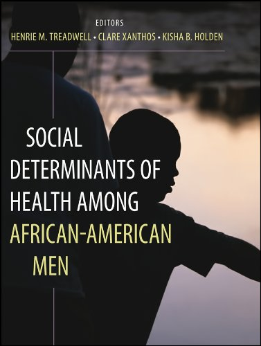 Compare Textbook Prices for Social Determinants of Health Among African-American Men 2 Edition ISBN 9780470931103 by Treadwell, Henrie M.,Xanthos, Clare,Holden, Kisha B.
