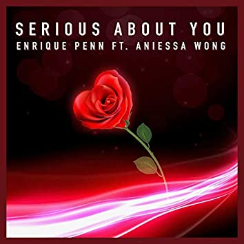 Serious About You (feat. Aniessa Wong)