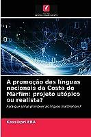 A promoção das línguas nacionais da Costa do Marfim: projeto utópico ou realista?