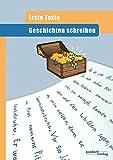 Geschichten schreiben: Erste Texte - Peter Wachendorf