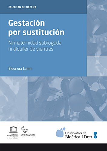Gestación por sustitución. Ni maternidad subrogada ni alquiler de vientres (eBook)
