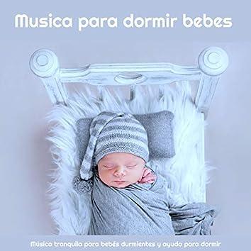 Music para dormir bebes: Música tranquila para bebés durmientes y ayuda para dormir