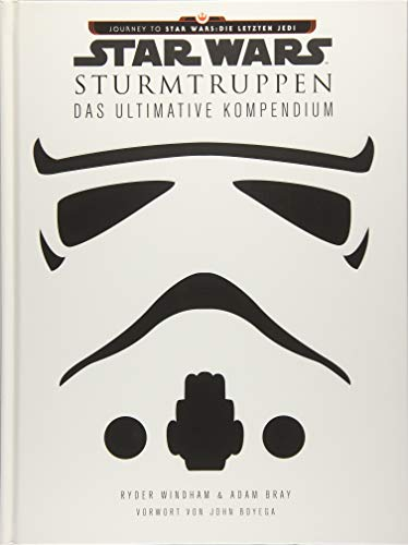 Star Wars: Sturmtruppen: Das ultimative Kompendium