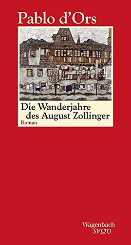 Buchseite und Rezensionen zu 'Die Wanderjahre des August Zollinger (SALTO)' von  Pablo d`Ors