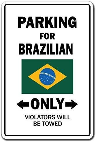 Parking voor Braziliaanse alleen teken Brazil Flag National Pride Love aluminium metalen sign tin Plaque 12