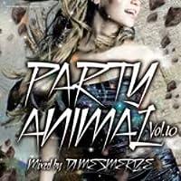 Party Animal Vol.10 / DJ Mesmerize