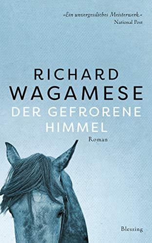 Buchseite und Rezensionen zu 'Der gefrorene Himmel: Roman' von Richard Wagamese