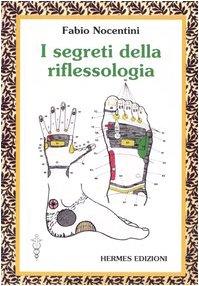 I segreti della riflessologia