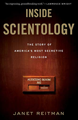 Compare Textbook Prices for Inside Scientology: The Story of America's Most Secretive Religion Reprint Edition ISBN 9780547750354 by Reitman, Janet